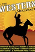 The Western MEGAPACK®: 25 Classic Western Stories (English Edition)