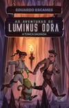 As aventuras de Luminus Odra: A túnica sagrada