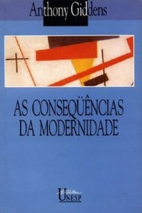 As Consequ�ncias da Modernidade