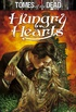 Hungry Hearts: Tomes of the Dead
