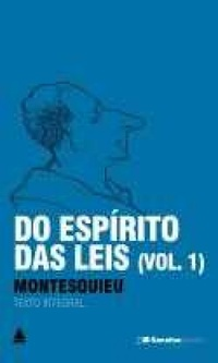 Do espírito das leis (vol.1)