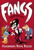 Fangs Vampire Spy Book 3: Assignment: Royal Rescue (Fangs Vampire Spy books) (English Edition)