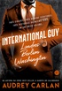 International Guy: Londres, Berlim, Washington (Vol. 3)