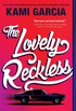 The Lovely Reckless (English Edition)