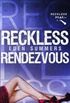 Reckless Rendezvous
