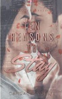 Ten Reasons to Stay