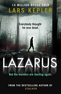 Lazarus: The most chilling and terrifying serial killer thriller of the year from the No. 1 international bestselling author (Joona Linna, Book 7) (English Edition)