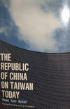 The Republic of China on Taiwan Today