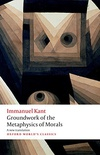 Groundwork for the Metaphysics of Morals (Oxford World