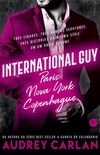 International Guy: Paris, Nova York, Copenhage