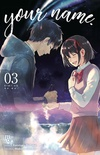 Your Name. #03