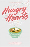 Hungry Hearts: 13 Tales of Food & Love