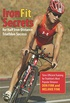 IronFit Secrets for Half Iron-Distance Triathlon Success: Time-Efficient Training for Triathlon