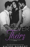 Forever Theirs