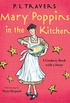 Mary Poppins in the Kitchen: A Cookery Book with a Story (English Edition)