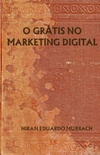 O Grátis no Marketing Digital