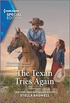 The Texan Tries Again (Men of the West Book 2756) (English Edition)