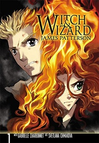 Witch and Wizard: Witch & Wizard: The Manga, Vol. 1