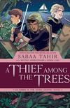 A Thief Among the Trees