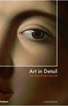 Art in Detail: 100 Masterpieces