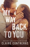 My Way Back To You
