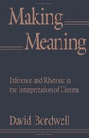 Making Meaning - Inference & Rhetoric in the Interpretation of Cinema (Paper)