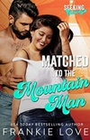 Matched to the Mountain Man