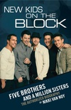 New Kids on the Block: Five Brothers and a Million Sisters