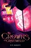 The Crowns of Croswald ARC