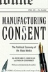Manufacturing Consent