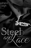 Steel and Lace