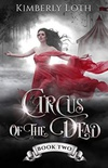 Circus of the Dead Book 2