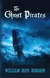 The Ghost Pirates (English Edition)