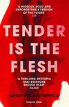 Tender is the Flesh (English Edition)