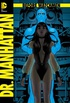 Before Watchmen - Dr. Manhattan #01