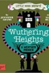 Little Miss Brontë: Wuthering Heights