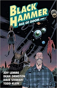 Black Hammer, Vol. 3: Age of Doom - Part One