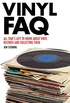 Vinyl FAQ: All That
