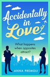 Accidentally in Love: A hilarious, heart-warming Rom-Com (English Edition)