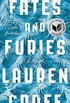 Fates and Furies: A Novel (English Edition)
