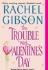 The trouble with valentine
