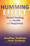 The Humming Effect: Sound Healing for Health and Happiness (English Edition)