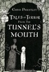 Tales of Terror from the Tunnel