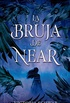 La bruja de near (Puck) (Spanish Edition)