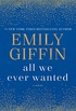 All We Ever Wanted: A Novel (English Edition)