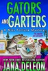 Gators and Garters (A Miss Fortune Mystery Book 18) (English Edition)