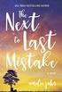 The Next To Last Mistake (English Edition)