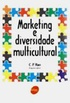 Marketing e diversidade multicultural