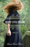 Deadly Little Lessons