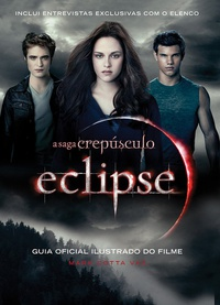 Eclipse - Guia Oficial Ilustrado Do Filme